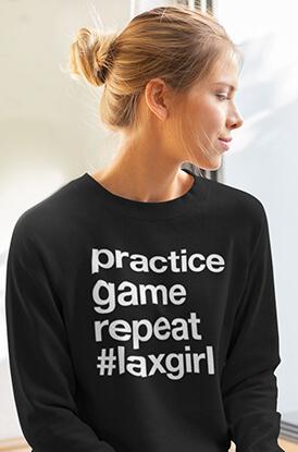 Practice Game Repeat #Laxgirl Crew Neck Sweatshirt